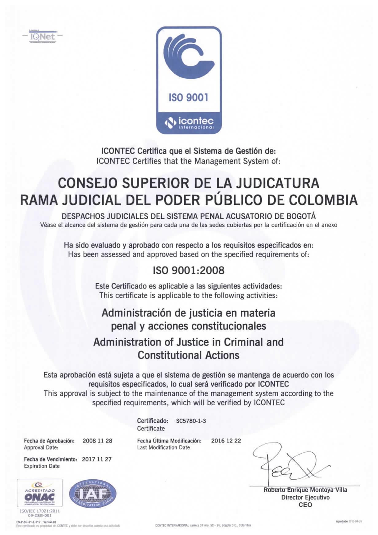 A continuaci n presentamos los certificados de calidad otorgados por el icontec para el sistema penal acusatorio de bogot